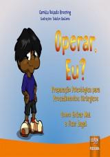 Capa do livro: Operar, Eu?, Camilla Volpato Broering - Ilustrações: Yukatan Gautama