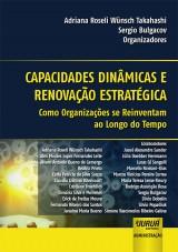 Capa do livro: Capacidades Dinâmicas e Renovação Estratégica, Organizadores: Adriana Roseli Wünsch Takahashi e Sergio Bulgacov