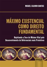 Capa do livro: Máximo Existencial como Direito Fundamental Internacional, Miguel Calmon Dantas
