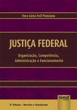 Capa do livro: Justiça Federal, Vera Lúcia Feil Ponciano