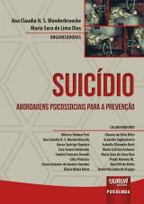 Capa do livro: Suicídio, Organizadoras: Ana Claudia N. S. Wanderbroocke e Maria Sara de Lima Dias
