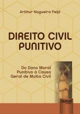Capa do livro: Direito Civil Punitivo, Arthur Nogueira Feijó