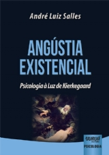 Capa do livro: Angústia Existencial, André Luiz Salles