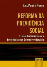 Capa do livro: Reforma da Previdência Social, Alex Pereira Franco
