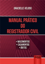 Capa do livro: Manual Prático do Registrador Civil, Gracielle Veloso
