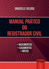 Capa do livro: Manual Pr�tico do Registrador Civil, Gracielle Veloso