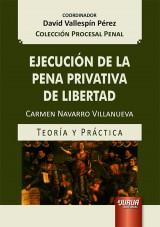 Capa do livro: Ejecución de la Pena Privativa de Libertad, Carmen Navarro Villanueva