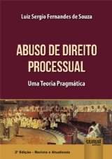 Capa do livro: Abuso de Direito Processual, Luiz Sergio Fernandes de Souza