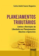 Capa do livro: Planejamentos Tributários, Carlos André Soares Nogueira