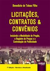 Capa do livro: Licita��es, Contratos & Conv�nios - Incluindo a Modalidade de Preg�o, o Registro de Pre�os e a Contrata��o de Publicidade, Benedicto de Tolosa Filho