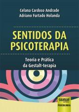 Capa do livro: Sentidos da Psicoterapia, Celana Cardoso Andrade e Adriano Furtado Holanda