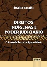 Capa do livro: Direitos Indígenas e Poder Judiciário, Ib Sales Tapajós