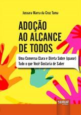 Capa do livro: Adoção ao Alcance de Todos, Jussara Marra da Cruz Tuma
