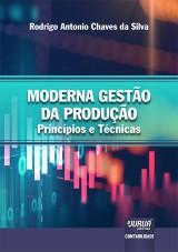 Capa do livro: Moderna Gestão da Produção, Rodrigo Antonio Chaves da Silva