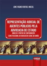 Capa do livro: Representação Judicial de Agentes Públicos Pela Advocacia de Estado, Jone Fagner Rafael Maciel
