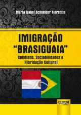 """Capa do livro: Imigração """"Brasiguaia"""", Marta Izabel Schneider Fiorentin"""