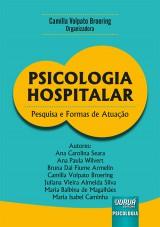 Capa do livro: Psicologia Hospitalar, Organizadora: Camilla Volpato Broering