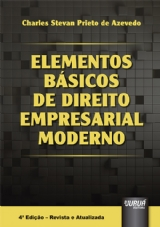Capa do livro: Elementos Básicos de Direito Empresarial Moderno - 4ª Edição - Revista e Atualizada, Charles Stevan Prieto de Azevedo