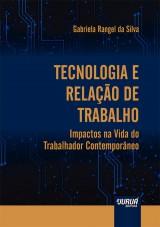 Capa do livro: Tecnologia e Relação de Trabalho, Gabriela Rangel da Silva