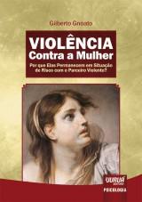 Capa do livro: Violência Contra a Mulher, Gilberto Gnoato