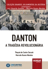 Capa do livro: Danton - A Tragédia Revolucionária - Minibook, Thayná de Castro Saczuk e Marcelo Bueno Mendes