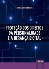 Capa do livro: Proteção dos Direitos da Personalidade e a Herança Digital, Lucas Garcia Cadamuro