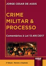Capa do livro: Crime Militar & Processo, Jorge César de Assis