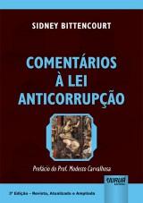 Capa do livro: Comentários à Lei Anticorrupção, Sidney Bittencourt