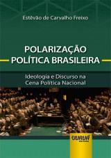 Capa do livro: Polarização Política Brasileira, Estêvão de Carvalho Freixo