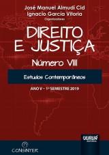 Capa do livro: Direito e Justiça - Ano V - VIII - 1º Semestre 2019 - Estudos Contemporâneos, Organizadores: José Manuel Almudí Cid e Ignacio García Vitoria