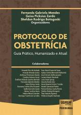 Capa do livro: Protocolo de Obstetrícia, Organizadores: Fernanda Gabriela Mendes, Geisa Picksius Zardo e Sheldon Rodrigo Botogoski