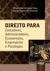 Capa do livro: Direito para Contadores, Administradores, Economistas, Empresários e Paralegais, Wilson Alberto Zappa Hoog e Solange Aparecida Petrenco