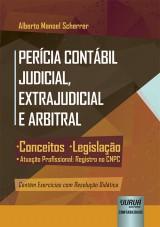 Capa do livro: Perícia Contábil Judicial, Extrajudicial e Arbitral, Alberto Manoel Scherrer