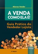 Capa do livro: Venda como Ela é!, A, Marcos Vender