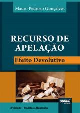Capa do livro: Recurso De Apelação - Efeito Devolutivo, Mauro Pedroso Gonçalves