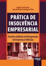 Capa do livro: Prática de Insolvência Empresarial, Daniel Carnio Costa e João de Oliveira Rodrigues Filho