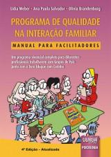 Capa do livro: Programa de Qualidade na Interação Familiar, Lidia Weber, Ana Paula Salvador e Olivia Brandenburg