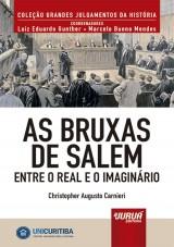 Capa do livro: Bruxas de Salem, As - Entre o Real e o Imaginário - Minibook, Christopher Augusto Carnieri