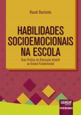 Capa do livro: Habilidades Socioemocionais na Escola, Roseli Bonfante