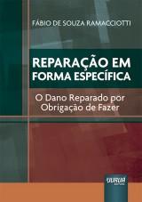 Capa do livro: Reparação em Forma Específica, Fábio de Souza Ramacciotti