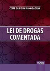Capa do livro: Lei de Drogas Comentada, César Dario Mariano da Silva