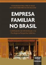 Capa do livro: Empresa Familiar no Brasil, Tatiane Regina Petrillo Pires de Araujo e Julia Sursis Nobre Ferro Bucher-Maluschke