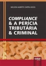 Capa do livro: Compliance & a Perícia Tributária & Criminal, Wilson Alberto Zappa Hoog