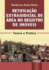 Capa do livro: Retificação Extrajudicial de Área no Registro de Imóveis - Minibook, Wanderson Xavier Rocha
