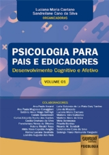 Capa do livro: Psicologia para Pais e Educadores - Volume 01, Organizadoras: Luciana Maria Caetano e Sandreilane Cano da Silva