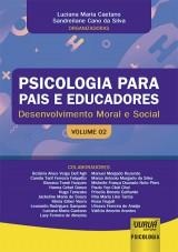 Capa do livro: Psicologia para Pais e Educadores - Volume 02, Organizadoras: Luciana Maria Caetano e Sandreilane Cano da Silva
