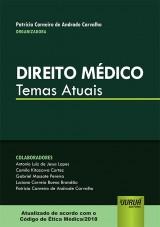 Capa do livro: Direito Médico - Temas Atuais, Organizadora: Patrícia Carneiro de Andrade Carvalho