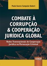 Capa do livro: Combate à Corrupção e Cooperação Jurídica Global, Paula Soares Campeão Gubert