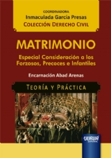 Capa do livro: Matrimonio - Especial Consideración a los Forzosos, Precoces e Infantiles - Teoría y Práctica, Encarnación Abad Arenas