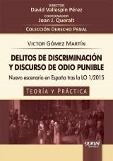 Capa do livro: Delitos de Discriminación y Discurso de Odio Punible - Nuevo escenario en España tras la LO 1/2015 - Teoría y Práctica, Victor Gómez Martín